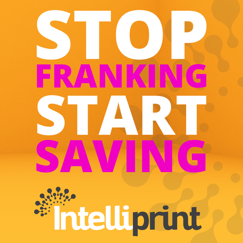 STOP FRANKING & START SAVING with Intelliprint.
