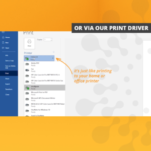 or via our print driver. It's as easy as sending something to your home of office printer.